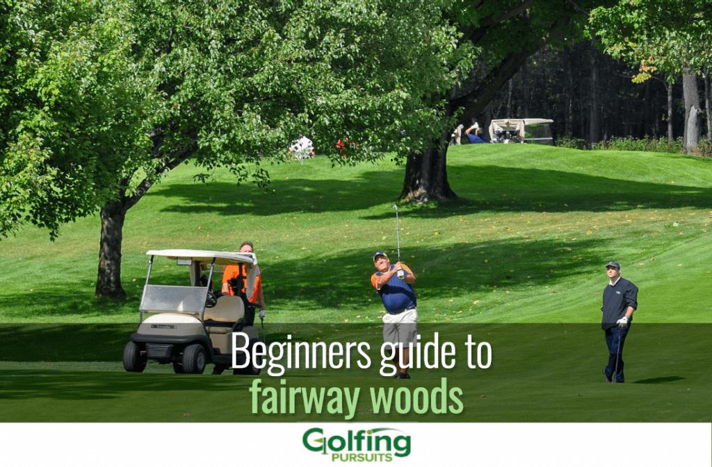 Beginners-guide-to-fairway-woods