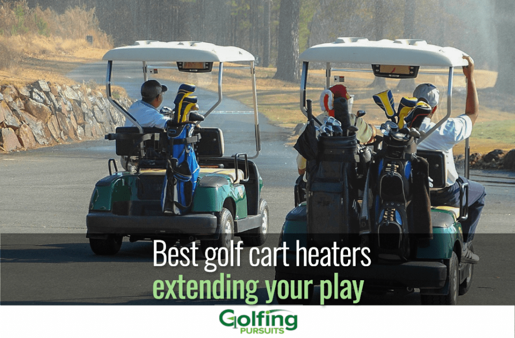 Best golf cart heaters