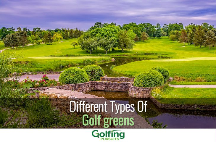 Different types of golf greens