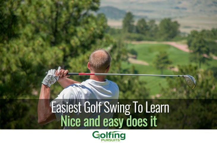 Easiest Golf swing to learn