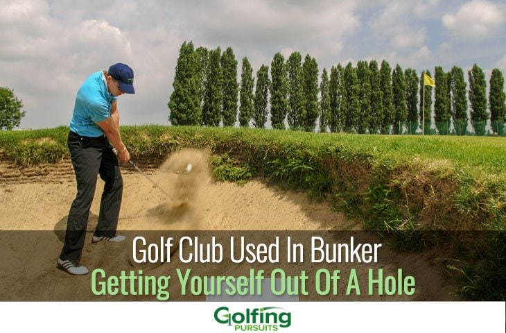Golf Club Used In Bunker