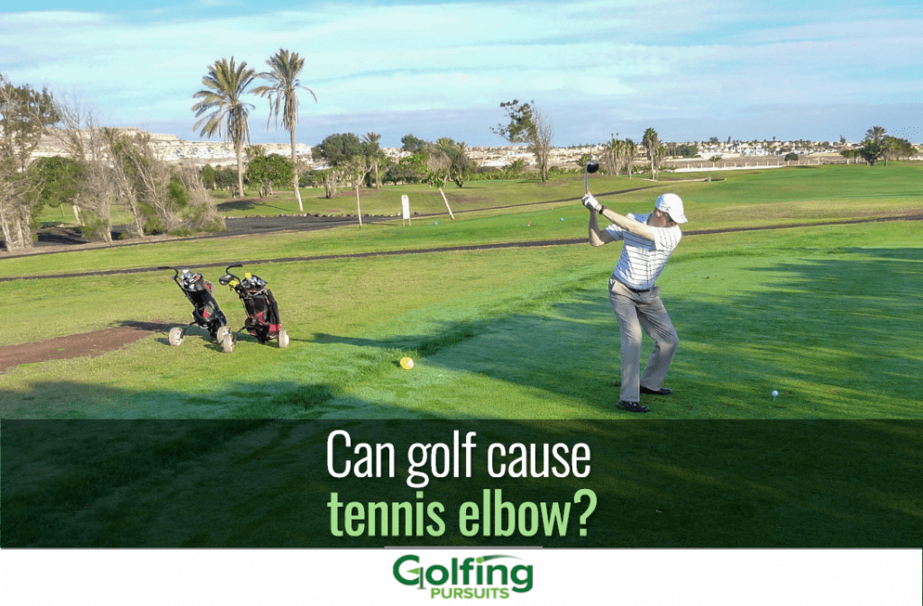 can golf cause tennis elbow