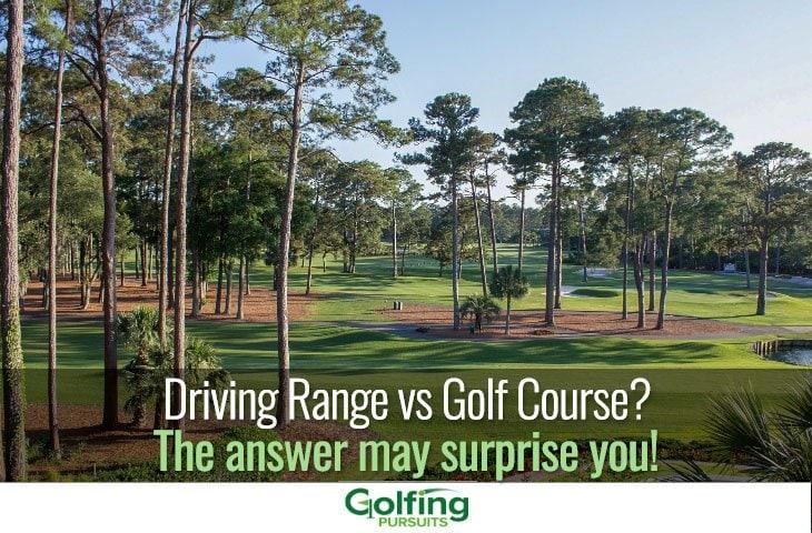 driving range vs golf course